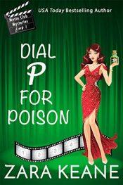 Zara Keane Dial P for Poison Kindle ebook