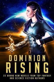 Dominion Rising Science Fiction / Fantasy by Timothy C. Ward