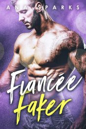 Fiancée Faker Erotic Romance by Ana Sparks