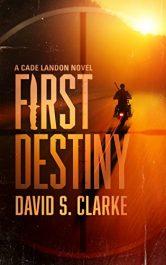 David S. Clarke First Destiny Kindle ebook