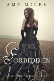 Forbidden Young Adult/Teen Fantasy by Amy Miles