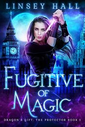 Linsey Hall Fugitive of Magic Kindle ebook