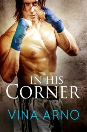 In His Corner Romance by Vina Arno