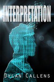 Dylan Callens Interpretation Kindle ebook