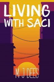 Living With Saci Erotic Romance by M J Dees