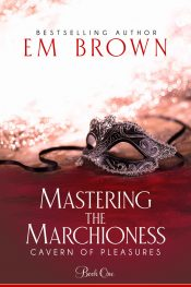 bargain ebooks Mastering the Marchioness Erotic Romance by Em Brown