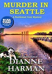 Dianne Harman Murder in Seattle Free Kindle ebooks