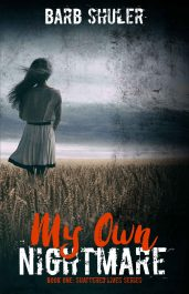 My Own Nightmare Thriller by Barb Shuler