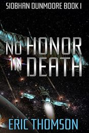 Eric Thompson No Honor in Death Kindle ebook