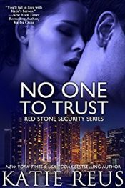 Katie Reus No One to Trust Free Kindle ebooks