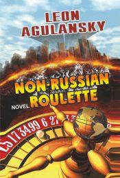 bargain ebooks Non-Russian Roulette Action/Adventure by Leon Agulansky