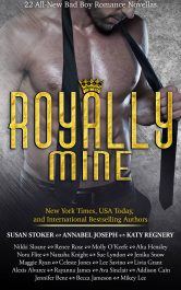 Royally Mine: 22 All-New Bad Boy Romance Novellas Contemporary Romance by Susan Stoker, Nikki Sloan, Annabel Joseph, Katy Regnery