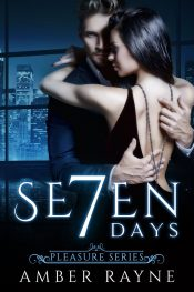 Seven Days New Adult Romance by Amber Rayne