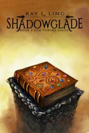 Shadowglade Fantasy Adventure by Kay L. Ling