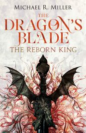 The Dragon's Blade Young Adult Fantasy by Michael R. Miller