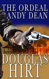 Douglas Hirt The Ordeal of Andy Dean Kindle ebook