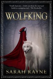 Wolfking Fantasy Adventure by Sarah Rayne