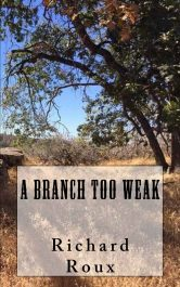 bargain ebooks A Branch Too Weak Historical Fiction by Richard Roux
