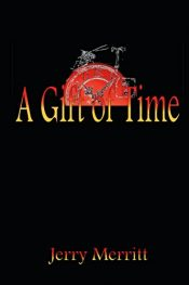 Jerry Merritt A Gift of Time free Kindle ebooks