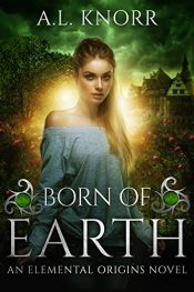 bargain ebooks Born of Earth Young Adult/Teen Fantasy by A.L. Knorr