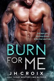 JH Croix Burn for Me free Kindle ebooks