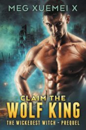 bargain ebooks Claim the Wolf King Erotic Romance by Meg Xuemei X