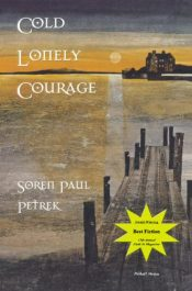 bargain ebooks Cold Lonely Courage Historical Action/Adventure by Soren Petrek