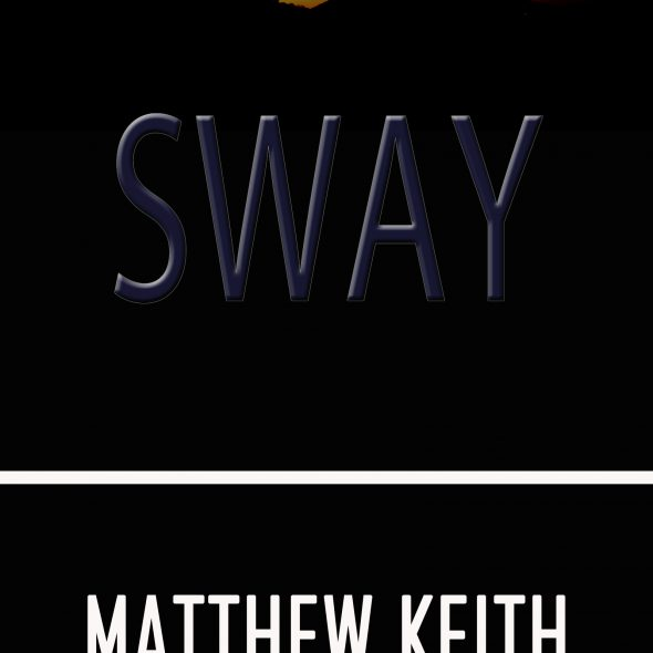 Matthew Keith Sway free Kindle ebooks