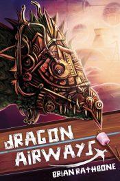bargain ebooks Dragon Airways Science Fiction by Brian Rathbone