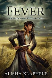 bargain ebooks Fever: An Uncommon World Tale Fantasy by Alisha Klapheke