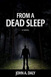 John A. Daly From a Dead Sleep free Kindle ebooks
