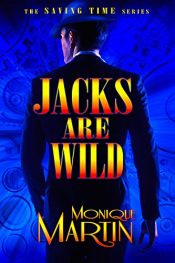 Jacks are Wild Time Travel Fantasy by Monique Martin