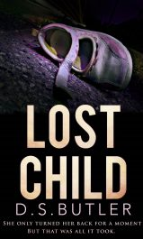 bargain ebooks Lost Child Mystery / Psychological Thriller by D. S. Butler