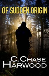 C. Chase Harwood Of Sudden Origin free Kindle ebooks