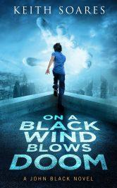 bargain ebooks On a Black Wind Blows Doom Superhero Fantasy by Keith Soares