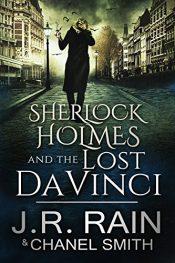 J.R. Rain Sherlock Holmes and the Lost DaVinci free Kindle ebooks