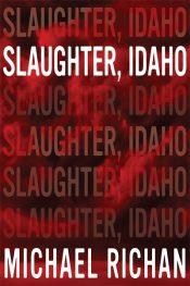 Michael Richan Slughter, Idaho free Kindle ebooks