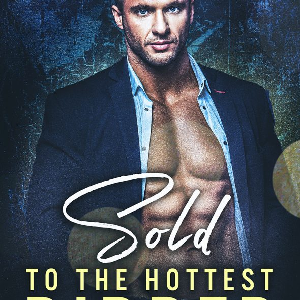 Layla Valentine Sold to the Hottest Bidder free Kindle ebooks