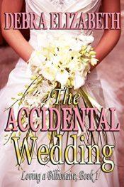 Debra Elizabeth The Accidental Wedding free Kindle ebooks