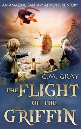 bargain ebooks The Flight of the Griffin Fantasy by C.M. Gray