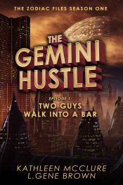 bargain ebooks The Gemini Hustle Episode 1: Two Guys Walk Into a Bar Science Fiction by Kathleen McClure & L. Gene Brown