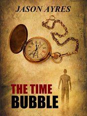 Jason Ayres The Time Bubble free Kindle ebooks