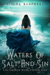 bargain ebooks Waters of Salt and Sin Young Adult Fantasy by Alisha Klapheke