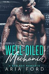 bargain ebooks Well-Oiled Mechanic Romance by Aria Ford