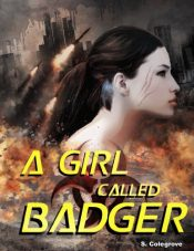 S. Colegrove A Girl Called Badger free Kindle ebooks