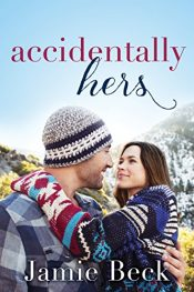 bargain ebooks Accidentally Hers Romance by Jamie Beck