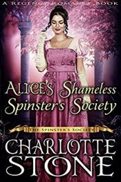 Charlotte Stone Alice's Shameless Spinster's Society free Kindle ebooks