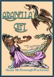 bargain ebooks Arabella's Gift Historical Fiction by Susan McDonough Wachtman