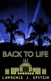 bargain ebooks Back to Life: A Hollywood Historical Mystery Historical Mystery by Lawrence J. Epstein