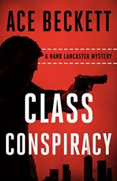 bargain ebooks Class Conspiracy Mystery by Ace Beckett